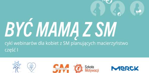 """Warsztaty """"Być Mamą z SM"""""""