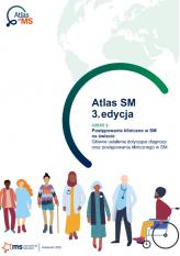Atlas SM, 3. edycja. Część 2 - Postępowanie kliniczne w SM na świecie