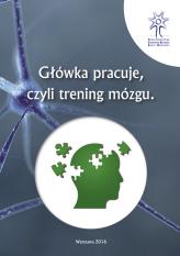 Główka pracuje, czyli trening mózgu, część 1