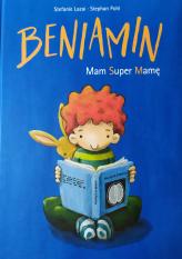 Benjamin. Mam Super Mamę