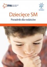 Dziecięce SM: Poradnik dla rodziców