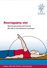 Rozciągajmy się! Ilustrowany podręcznik ćwiczeń dla osób ze stwardnieniem rozsianym